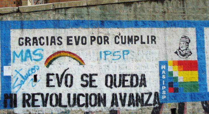 """""""Danke für das Erreichte, Evo. Evo bleibt, meine Revolution geht weiter."""", Parole in La Paz, 2008."""