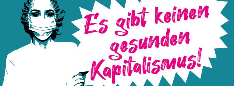 Es gibt keinen gesunden Kapitalismus